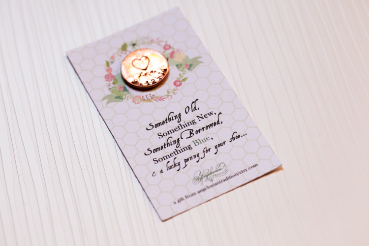 A wedding tradition of a lucky penny for your shoe.
